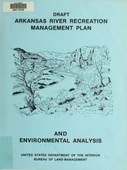 Cover of: Arkansas River recreation management plan and environmental analysis