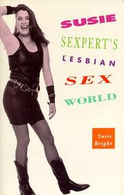 Cover of: Susie Sexpert's lesbian sex world | Susie Bright