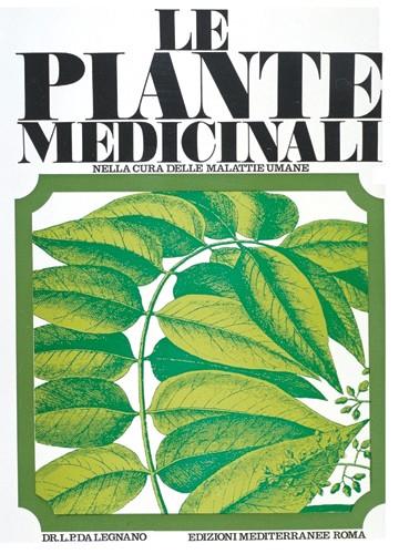 Le Piante Medicinali : Le piante medicinali nella cura delle malattie umane