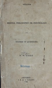 Cover of: Outlines of mental philosophy or psychology