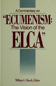 "Cover of: A Commentary on ""Ecumenism--the vision of the ELCA"" 