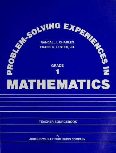 Problem-solving experiences in mathematics by Randall Charles