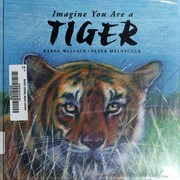 Cover of: Imagine you are a tiger