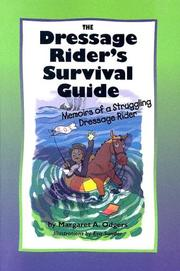 Cover of: The Dressage Rider's Survival Guide