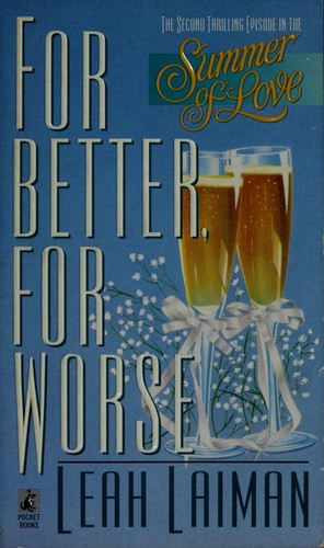 For better, for worse by Leah Laiman