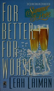 Cover of: For better, for worse | Leah Laiman