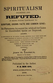 Cover of: Spiritualism examined and refuted