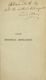 Cover of: 1848, historical revelations | Louis Blanc