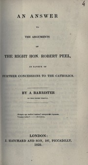Cover of: An answer to the arguments of the Right Hon. Robert Peel