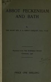 Cover of: Abbot Feckenham and Bath | Francis Aidan Gasquet