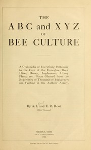 Cover of: The A B C and X Y Z of bee culture