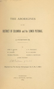 Cover of: The aborigines of the District of Columbia and the Lower Potomac