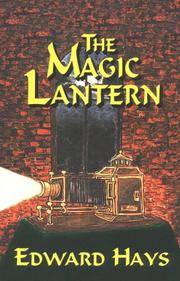 Cover of: The magic lantern: a mystical murder mystery