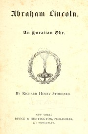 Cover of: Abraham Lincoln. An Horatian ode