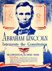 Cover of: Abraham Lincoln interprets the Constitution