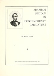Cover of: Abraham Lincoln in contemporary caricature | Albert Shaw