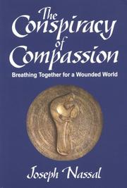 Cover of: The conspiracy of compassion