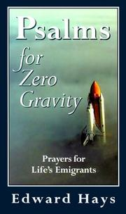 Cover of: Psalms for zero gravity: prayers for life's emigrants