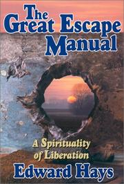 Cover of: The Great Escape Manual: A Spirituality of Liberation