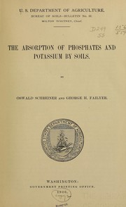 Cover of: The absorption of phosphates and potassium by soils