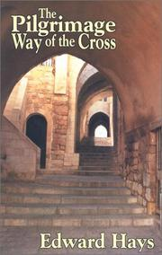 Cover of: Pilgrimage Way Of The Cross