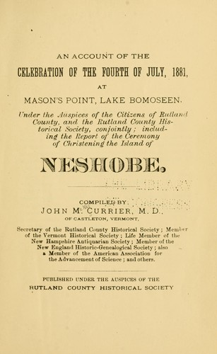 An account of the celebration of the Fourth of July, 1881 by John McNab Currier