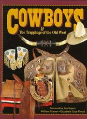 Cover of: Cowboys & the trappings of the Old West | William Manns