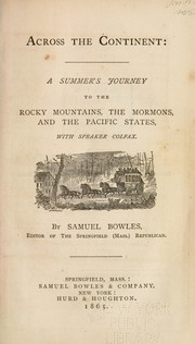 Cover of: Across the continent | Samuel Bowles