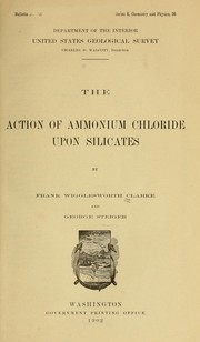 Cover of: The action of ammonium chloride upon silicates