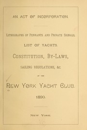 Cover of: An act of incorporation | New York yacht club. [from old catalog]