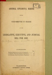 Cover of: Additional supplemental hearings before subcommittee in charge of the Legislative | United States. Congress. House. Committee on Appropriations