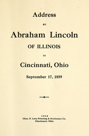 Cover of: Address by Abraham Lincoln of Illinois in Cincinnati, Ohio, September 17, 1859