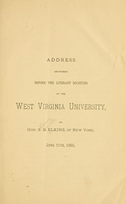 Cover of: Address delivered before the literary societies of the West Virginia University