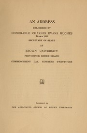Cover of: An address delivered by Honorable Charles Evans Hughes