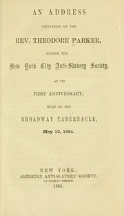 Cover of: An address delivered by the Rev. Theodore Parker