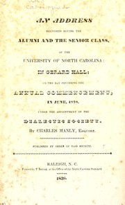Cover of: An address delivered before the alumni and the senior class of the University of North Carolina