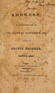 An address, in commemoration of the sixth of September, 1781 by William F[owler] Brainard