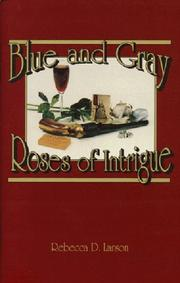 Cover of: Blue and Gray Roses of Intrigue