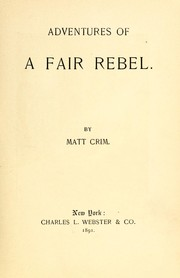Cover of: Adventures of a fair rebel