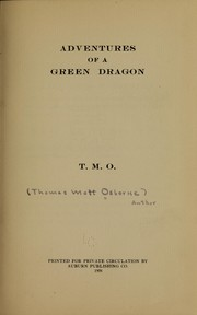 Cover of: Adventures of a green dragon | Thomas Mott] 1859- [from old catalog Osborne