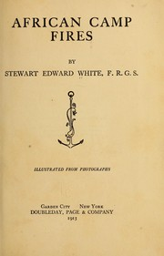 Cover of: African camp fires. | Stewart Edward White
