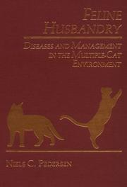 Cover of: Feline Husbandry Diseases and Management in the Multiple Cat Environment