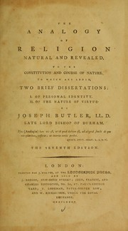 Cover of: The analogy of religion natural and revealed, to the constitution and course of nature | Joseph Butler