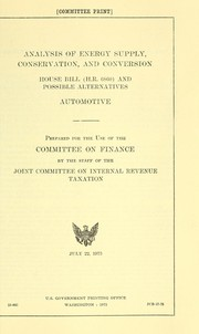 Cover of: Analysis of energy supply, conservation, and conversion, House bill (H.R. 6860) and possible alternatives