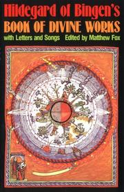 Cover of: Hildegard of Bingen's book of divine works with letters and songs