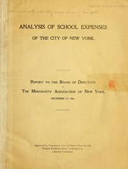 Cover of: Analysis of school expenses of the city of New York | Commerce and industry association of New York