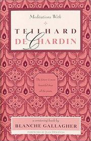Cover of: Meditations with Teilhard de Chardin | Pierre Teilhard de Chardin