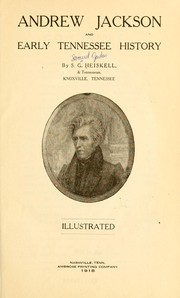 Cover of: Andrew Jackson and early Tennessee history | Samuel Gordon Heiskell