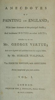 Anecdotes of painting in England by Horace Walpole