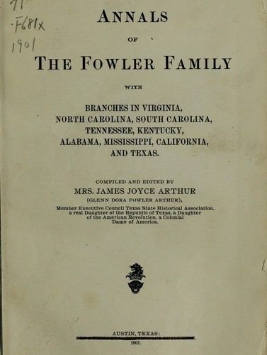 Annals of the Fowler family by Glenn Dora Fowler Arthur